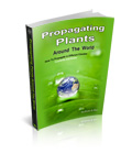 Propagating Plants Around The World – How To Propagate in Different Climates, Countries and Zones